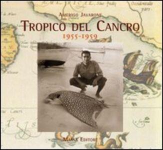 Tropico del cancro (1955-1959)