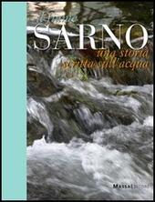 Il fiume Sarno. Una storia scritta sull'acqua