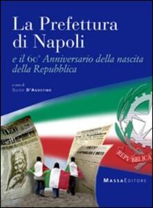 La prefettura di Napoli e il 60° anniversario della nascita della Repubblica - copertina