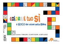 Datevi al meglio della vita. Guida campo ragazzi+Il gioco dei colori nella Bibbia. Colora il tuo sì. Con gadget.pdf