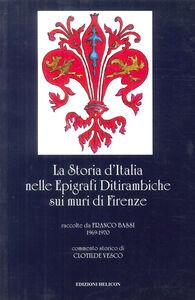 La storia d'Italia nelle epigrafi ditirambiche sui muri di Firenze