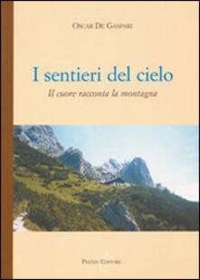 I sentieri del cielo - Oscar De Gasperi - copertina