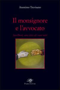 Il monsignore e l'avvocato. San Donà, una città ed i suoi miti