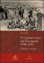 I Comitati civici nel Trevigiano 1948-1953. Politica e societa