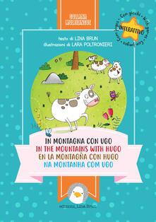 Tegliowinterrun.it In montagna con Ugo-In the mountains with Hugo-En la montagna con Hugo-Na montanha com Ugo. Ediz. multilingue Image