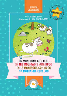 Winniearcher.com In montagna con Ugo-In the mountains with Hugo-En la montagna con Hugo-Na montanha com Ugo. Ediz. multilingue Image