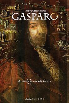 Gasparo. Il romanzo di una vita barocca.pdf