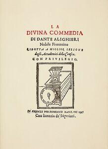 La Divina Commedia. Ridotta a miglior lezione dagli accademici della Crusca (rist. anast. 1595)