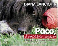 Paco, il simpatico ragazzo