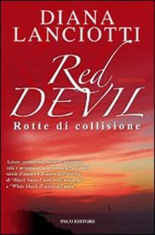Rallydeicolliscaligeri.it Red Devil. Rotte di collisione Image
