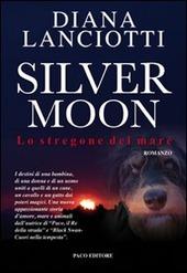 Silver Moon. Lo stregone del mare copertina