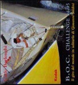 B.O.C. Challenge 94-95. Il giro del mondo in solitario di Giovanni Soldini