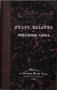 Nuovo galateo di Melchior Gioja. Un'altra volta purgato e accresciuto