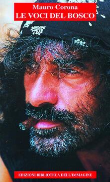 Le voci del bosco - Mauro Corona - copertina