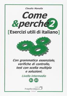 Radiospeed.it Come e perché. Esercizi utili di italiano. Vol. 2 Image