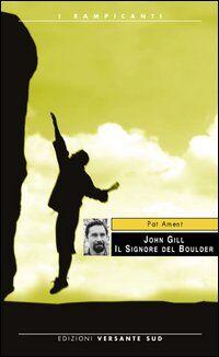 John Gill. Il signore del Boulder