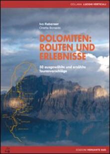 Librisulrazzismo.it Dolomiten. Routen und erlebnisse 50 ausgewählte und erzählte Tourenvorschläge Image