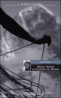 Douglas Haston, la filosofia del rischio