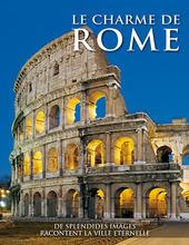 Le charme de Rome