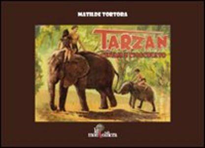 Tarzan. Cinema e cioccolato