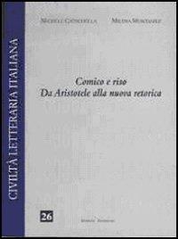 Comico e riso. Da Aristotele alla nuova retorica - Cataudella Michele Montanile Milena - wuz.it