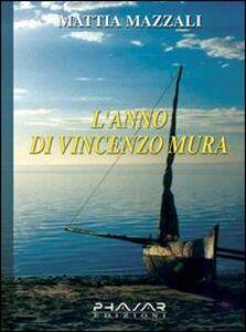 L' anno di Vincenzo Mura