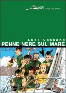 Penne nere sul mare - Luca Cassano - copertina