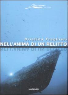 Nell'anima di un relitto - Cristina Freghieri - copertina
