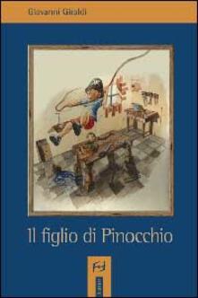 Il figlio di Pinocchio - Giovanni Giraldi - copertina