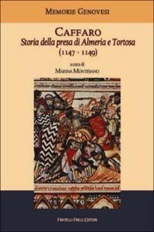 Listadelpopolo.it Caffaro. Storia della presa di Almeria e Tortosa (1147-1149) Image