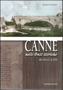 Canne. Nelle fonti storiche dal 216 a.C. al 1294