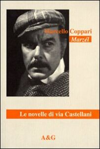 Le novelle di via Castellani