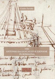 1526 Antonio da Sangallo il Giovane in Romagna