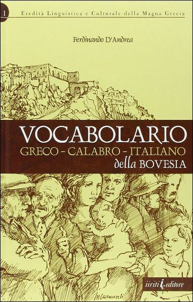 Vocabolario greco calabro italiano della Bovesia