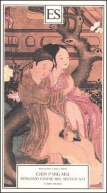 Capturtokyoedition.it Chin P'ing Mei. Romanzo cinese del secolo XVI. Vol. 1 Image