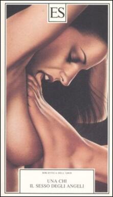 Il sesso degli angeli - Una Chi - copertina
