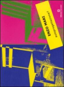Autoprogettazione? Ediz. italiana e inglese - Enzo Mari - copertina