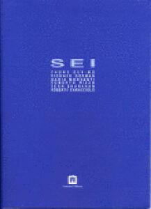 Sei. Catalogo della mostra (Mantova)