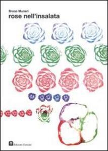Rose nell'insalata - Bruno Munari - copertina