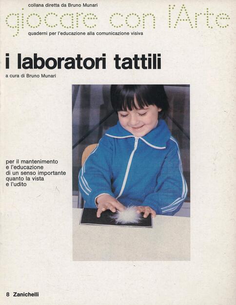 munari laboratori tattili  I laboratori tattili. Ediz. illustrata - Bruno Munari - Libro ...