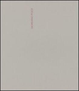 Giordano Pozzi. Catalogo della mostra. Ediz. inglese e tedesca