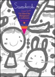Voluntariadobaleares2014.es Scarabocchi. Un libro davvero gigante da disegnare e colorare Image