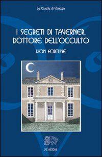 I segreti di Taverner, dottore dell'occulto