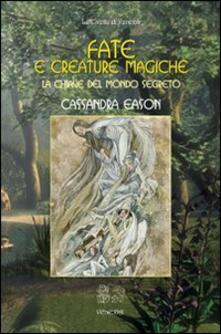 Festivalpatudocanario.es Fate e creature magiche. La chiave del mondo segreto Image