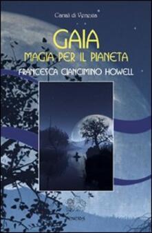 Camfeed.it Gaia, magia per il pianeta Image