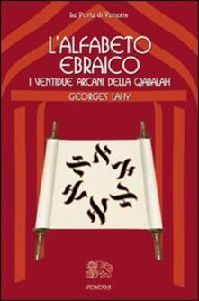 Antondemarirreguera.es L' alfabeto ebraico. I ventidue arcani della qabalah Image