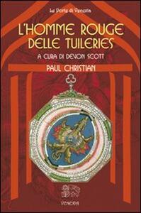 L' homme rouge delle Tuileries