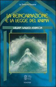 La reincarnazione e la legge del karma