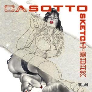 Casotto. Sketch-book. Ediz. multilingue
