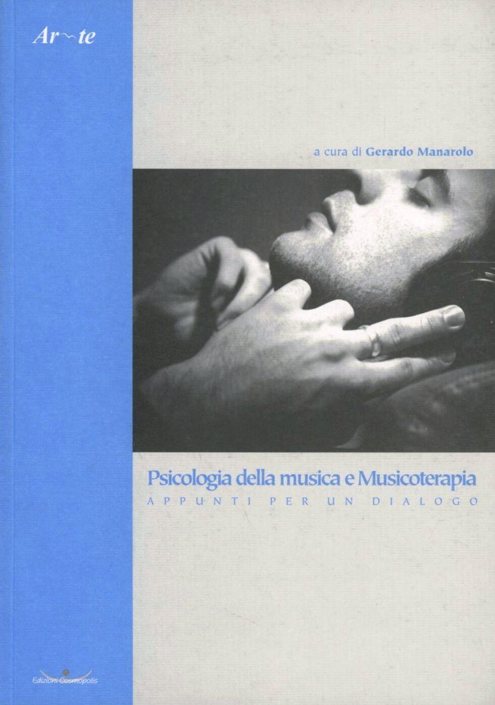 Psicologia della musica e musicoterapia. Appunti per un dialogo